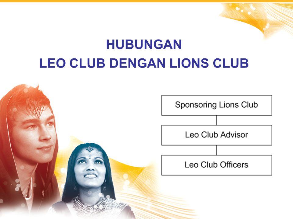 HUBUNGAN LEO CLUB DENGAN LIONS CLUB