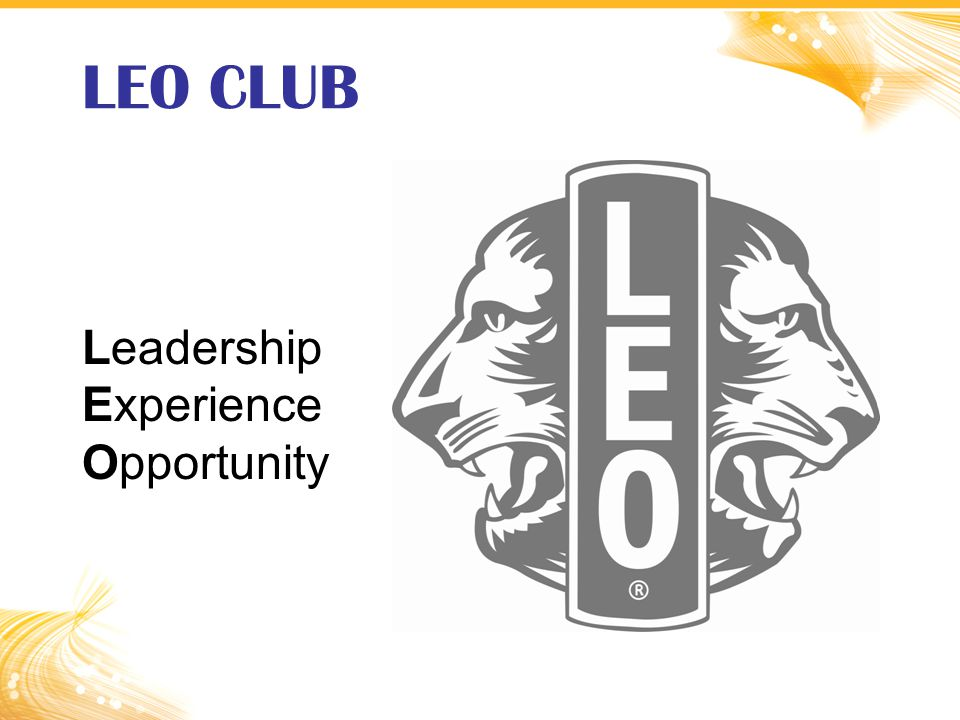 LEO CLUB Leadership Experience Opportunity