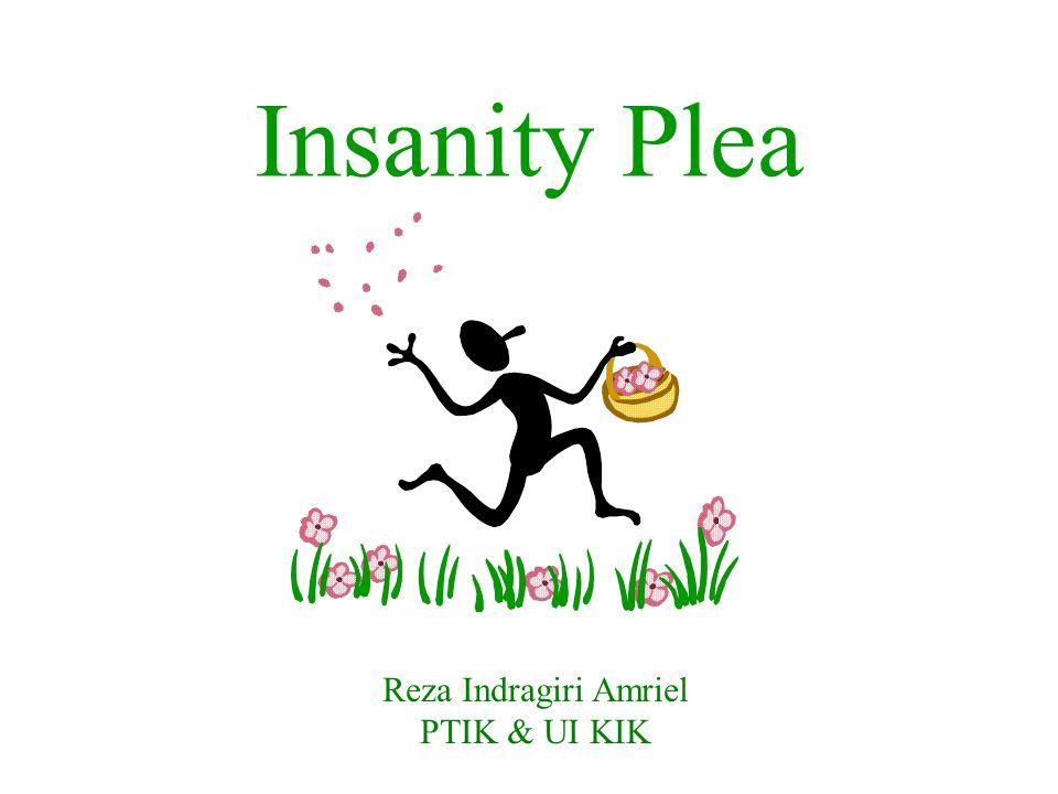 Insanity Plea Reza Indragiri Amriel PTIK & UI KIK