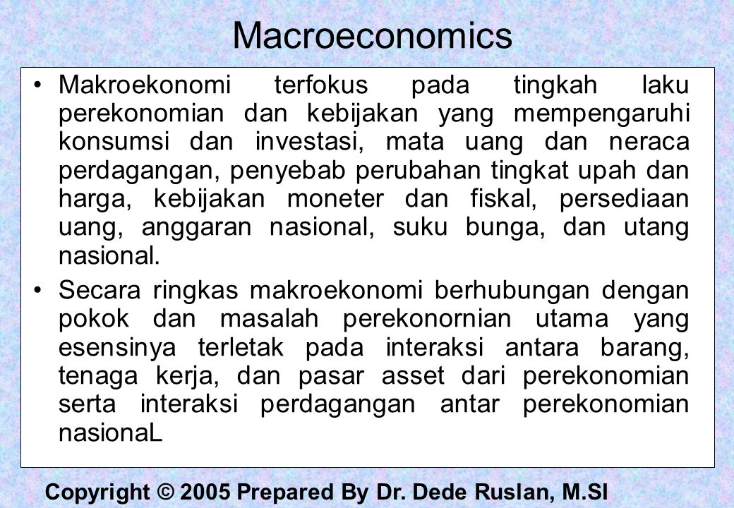 Copyright © 2005 Prepared By Dr.Dede Ruslan, M.SI Change in the U.S.