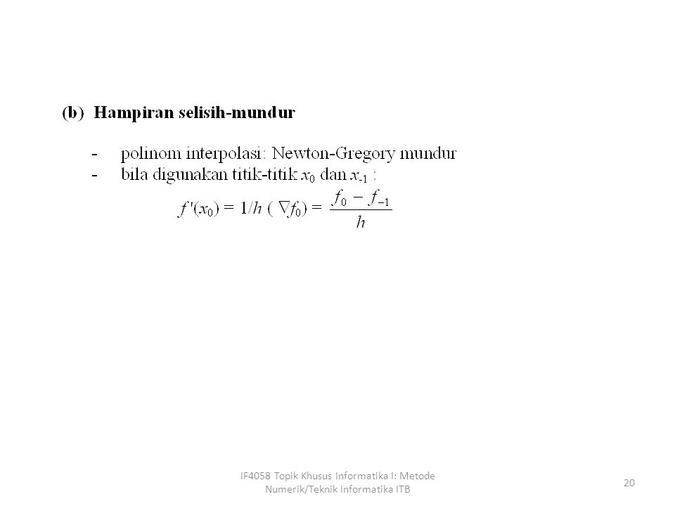 IF4058 Topik Khusus Informatika I: Metode Numerik/Teknik Informatika ITB 20
