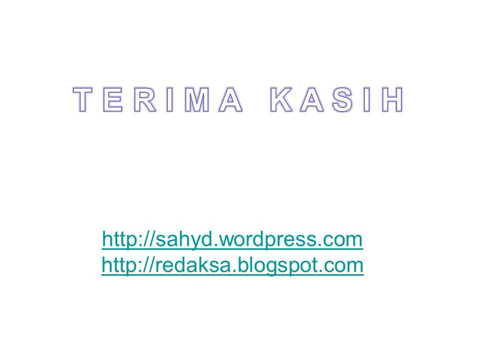 http://sahyd.wordpress.com http://redaksa.blogspot.com