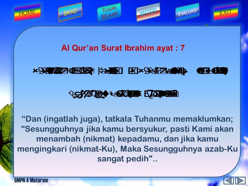 SMPN 4 Mataram Lawan dari sifat qana'ah adalah... A. pemboros B. sombong D. pelit C. rakus