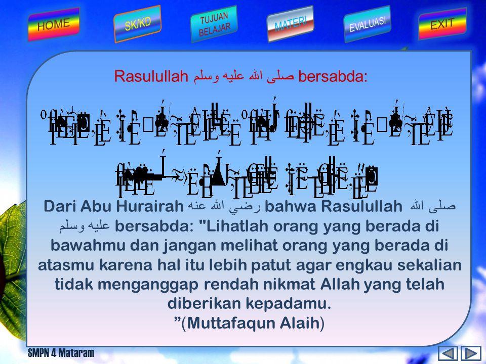 SMPN 4 Mataram Salah satu contoh sifat qona'ah dalam kehidupan adalah...
