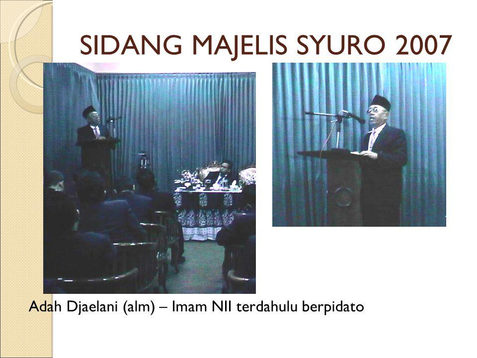Adah Djaelani (alm) – Imam NII terdahulu berpidato SIDANG MAJELIS SYURO 2007