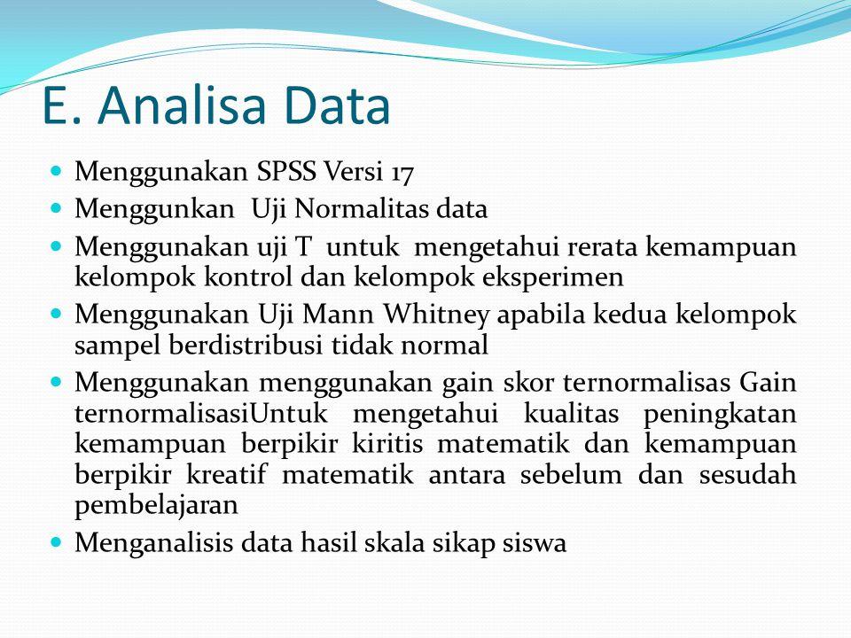 E. Analisa Data Menggunakan SPSS Versi 17 Menggunkan Uji Normalitas data Menggunakan uji T untuk mengetahui rerata kemampuan kelompok kontrol dan kelo