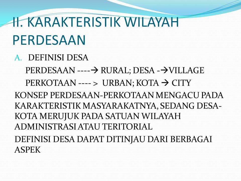 II.KARAKTERISTIK WILAYAH PERDESAAN A.