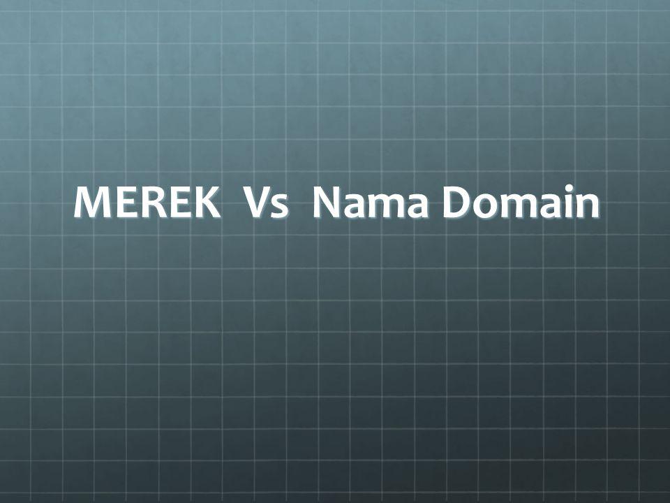MEREK Vs Nama Domain