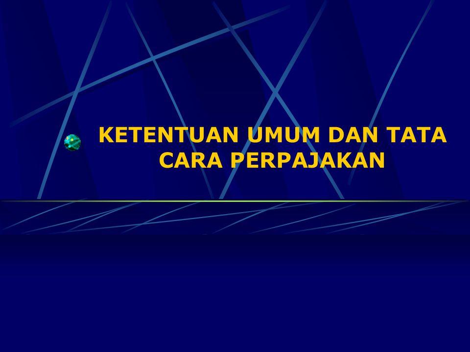 Ketentuan Umum dan Tata Cara Perpajakan (Undang- undang 16/2000) merupakan Undang-undang yang mengatur ketentuan untuk melaksanakan UU No 17/2000 tentang Pajak Penghasilan dan UU No 18/2000 tentang PPN dan PPn BM.