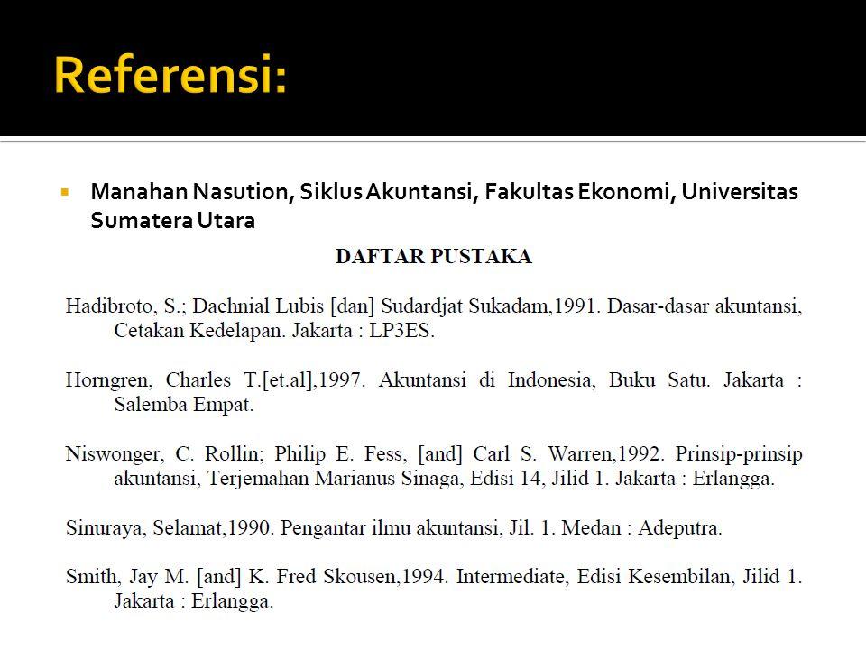  Manahan Nasution, Siklus Akuntansi, Fakultas Ekonomi, Universitas Sumatera Utara