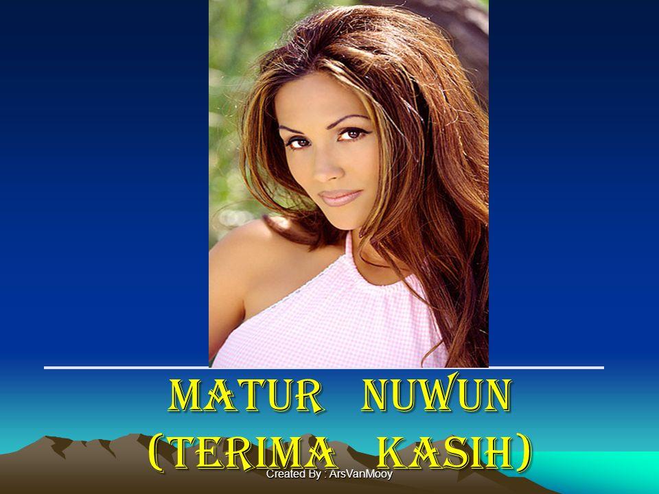 Created By : ArsVanMooy MATUR NUWUN (TERIMA KASIH)