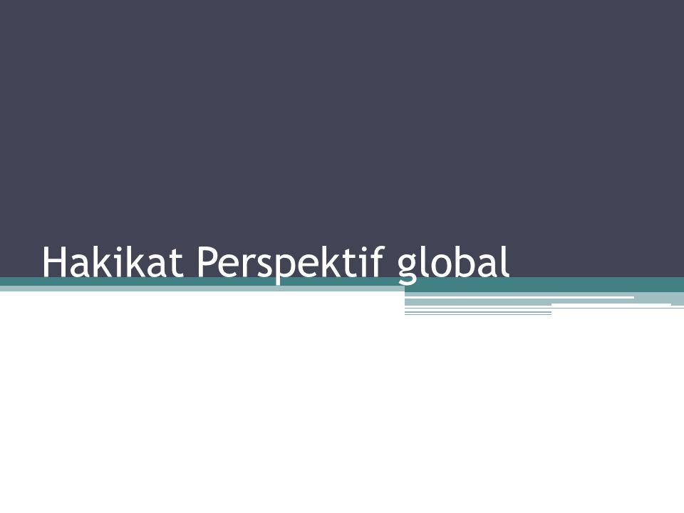Manfaat Perspektif global