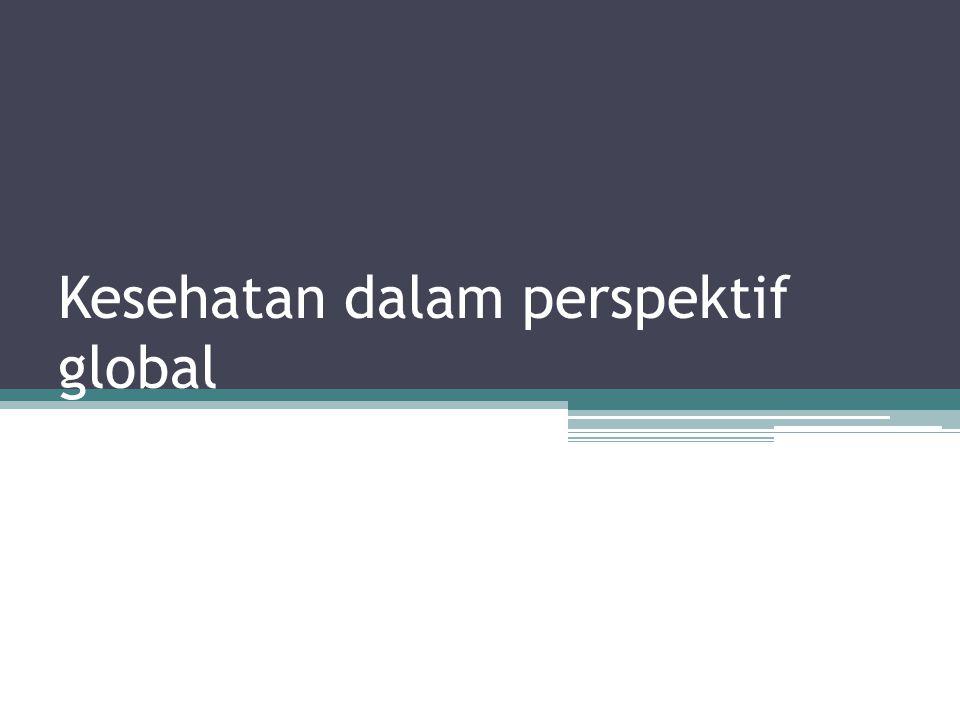 Kesehatan dalam perspektif global