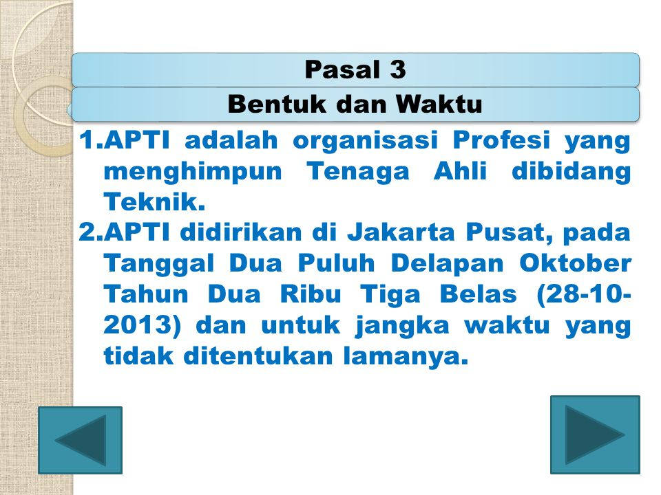 1.APTI adalah organisasi Profesi yang menghimpun Tenaga Ahli dibidang Teknik. 2.APTI didirikan di Jakarta Pusat, pada Tanggal Dua Puluh Delapan Oktobe