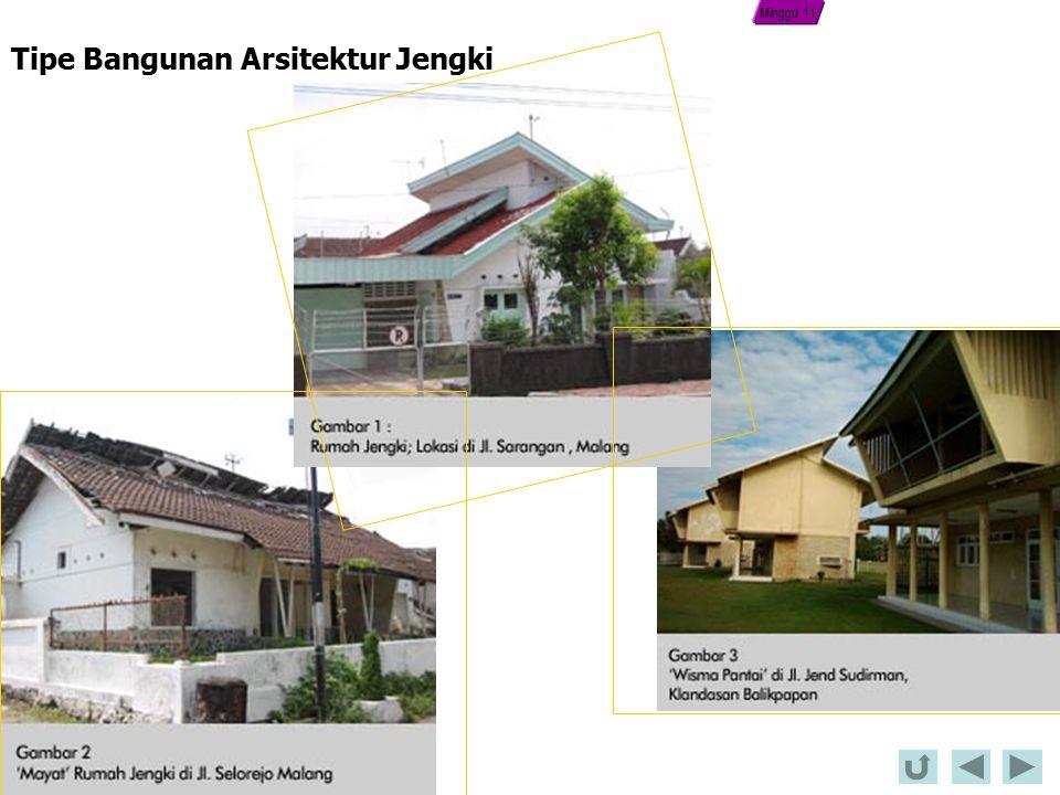 Tipe Bangunan Arsitektur Jengki Minggu 11