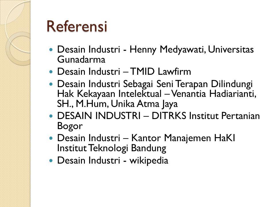 Referensi Desain Industri - Henny Medyawati, Universitas Gunadarma Desain Industri – TMID Lawfirm Desain Industri Sebagai Seni Terapan Dilindungi Hak