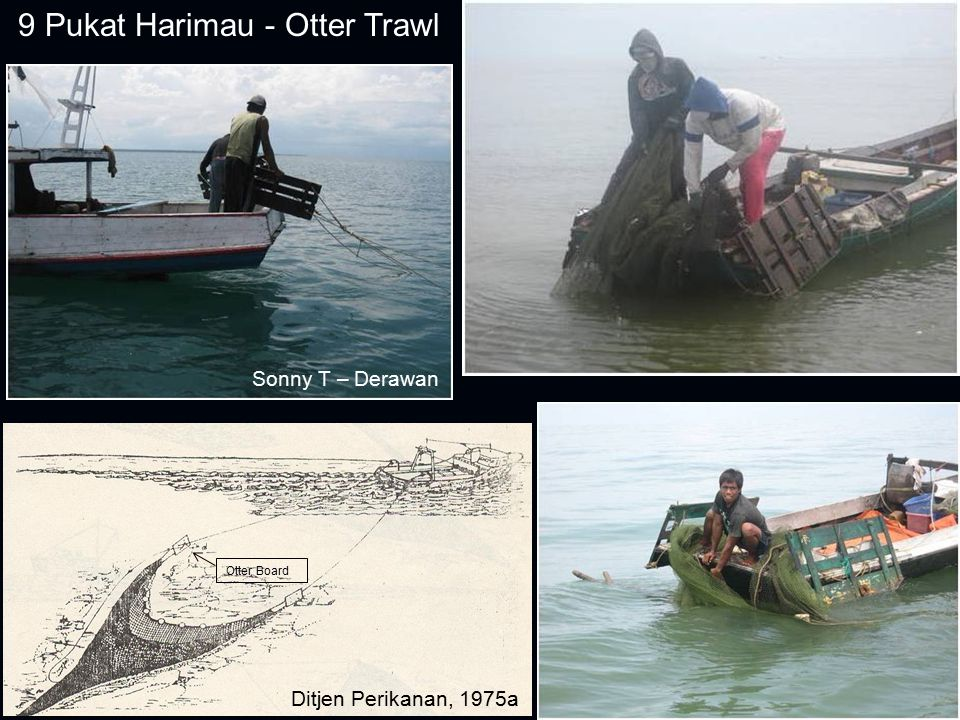 9 Pukat Harimau - Otter Trawl Otter Board Sonny T – Derawan Ditjen Perikanan, 1975a