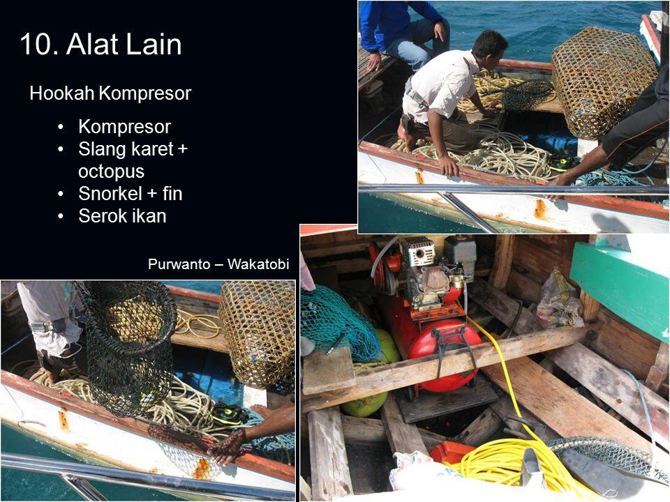 10. Alat Lain Hookah Kompresor Kompresor Slang karet + octopus Snorkel + fin Serok ikan Purwanto – Wakatobi