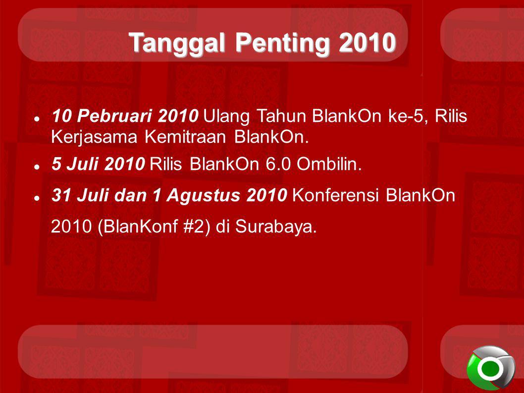Tanggal Penting 2010 10 Pebruari 2010 Ulang Tahun BlankOn ke-5, Rilis Kerjasama Kemitraan BlankOn.