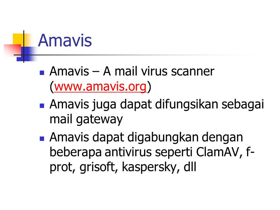 ClamAV Clam AntiVirus is an open source (GPL) anti-virus toolkit for UNIX, designed especially for e-mail scanning on mail gateways.
