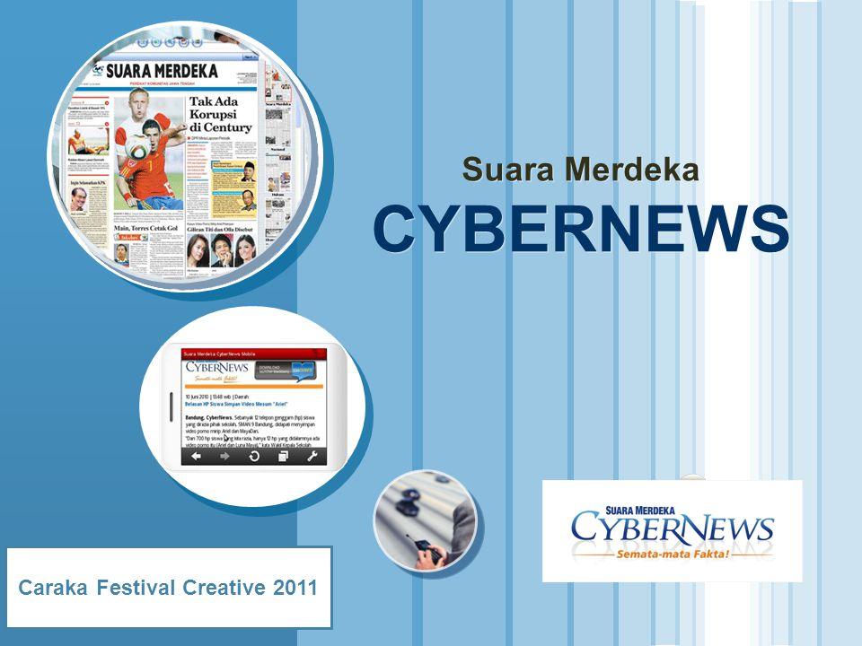 www.suaramerdeka.com Suara Merdeka CYBERNEWS Caraka Festival Creative 2011
