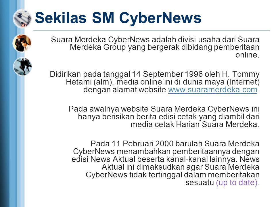 Video Streaming CyberNews.TV Video Streaming CyberNews.TV dilaunching pada 11 Pebruari 2011 merupakan langkah maju dalam bidang teknologi informasi, membuat Suara Merdeka CyberNews makin atraktif dalam penyajian berita.