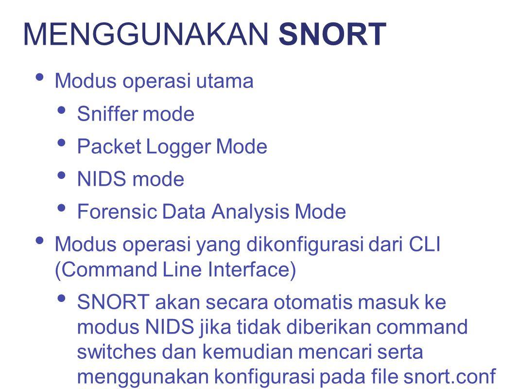 Bekerja seperti tcpdump Melakukan dekoding terhadap packets dan menampilkan hasilnya ke stdout BPF filtering interface tersedia memilah-milah network traffic SNIFFER MODE