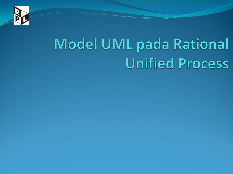 Pendahuluan Rational Unified Process merupakan hasil kerja awal : Ivar Jacobson, Grady Booch, James Rumbaugh Three Amigos Konsep utama Model Workflows dan workers Phasa dan iterasi
