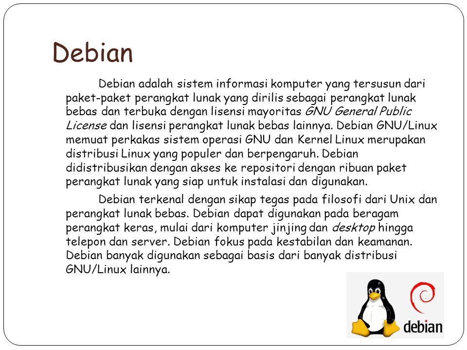 Debian adalah sistem informasi komputer yang tersusun dari paket-paket perangkat lunak yang dirilis sebagai perangkat lunak bebas dan terbuka dengan lisensi mayoritas GNU General Public License dan lisensi perangkat lunak bebas lainnya.