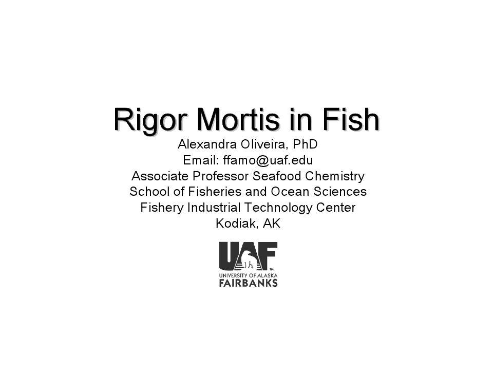 Biochemistry of Rigor Mortis Apa yang terjadi pada otot setelah hewan mati.