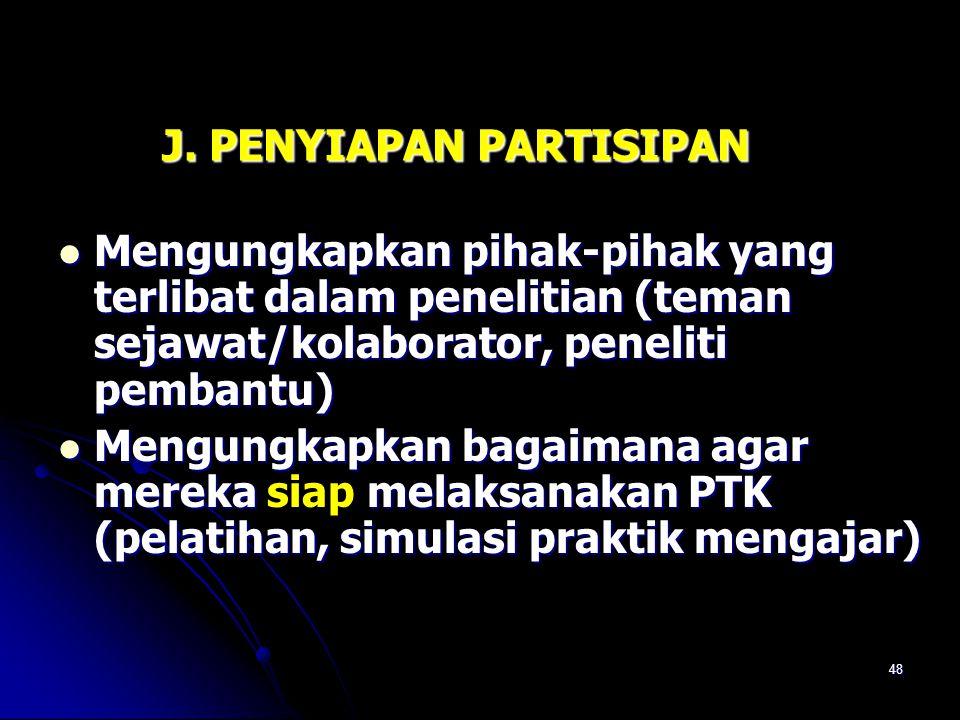 47 Refleksi merupakan kegiatan telaah terhadap tujuan PTK, hasil analisis dan interpretasi data yang diperoleh dari pelaksanaan rencana tindakan, untu