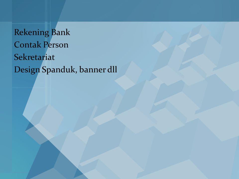 Rekening Bank Contak Person Sekretariat Design Spanduk, banner dll