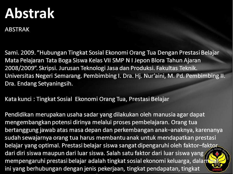 Abstrak ABSTRAK Sami. 2009.