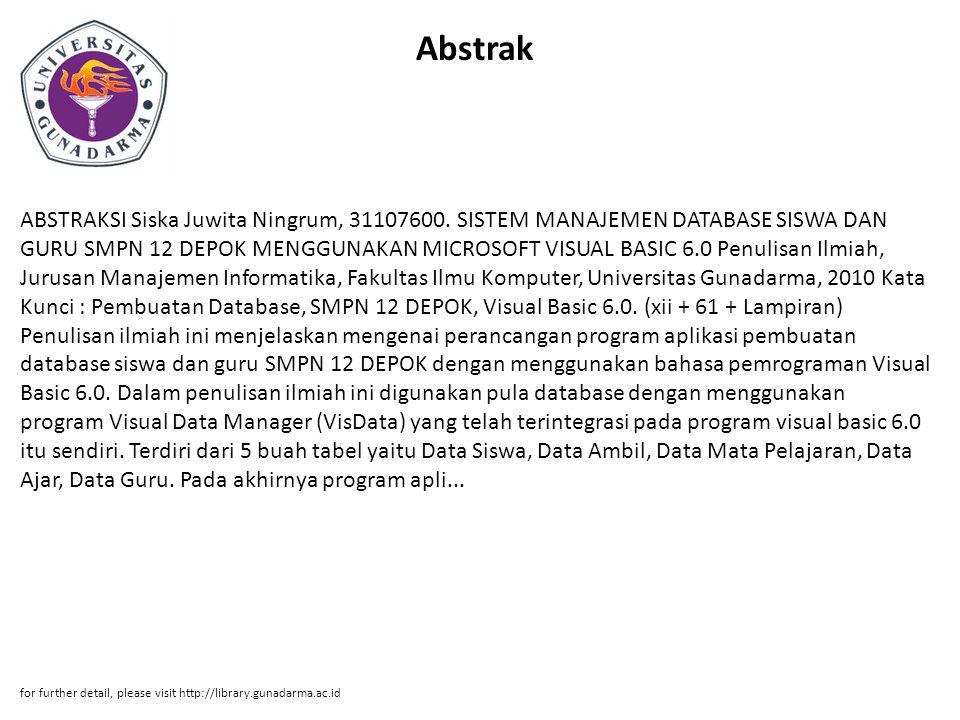 Abstrak ABSTRAKSI Siska Juwita Ningrum, 31107600.