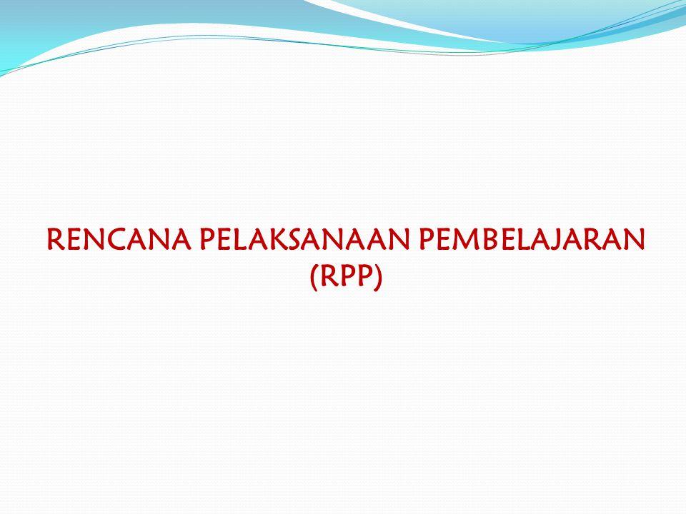 Setiap RPP harus secara utuh memuat kompetensi sikap spiritual (KD dari KI-1), sosial (KD dari KI-2), pengetahuan (KD dari KI-3), dan keterampilan (KD dari KI-4).