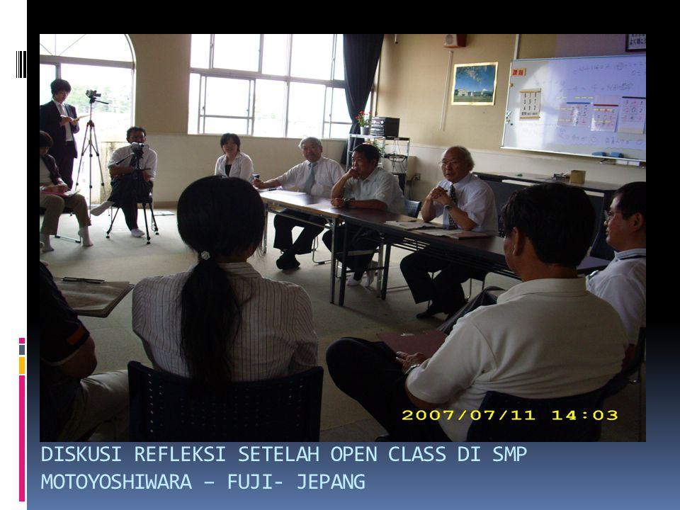DISKUSI REFLEKSI SETELAH OPEN CLASS DI SMP MOTOYOSHIWARA – FUJI- JEPANG