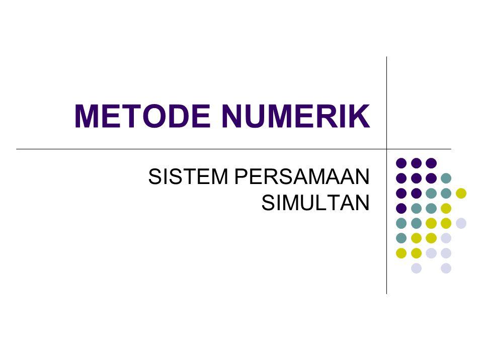 Sistem Persamaan Linear Misal terdapat SPL dengan n buah variabel bebas Matriks: