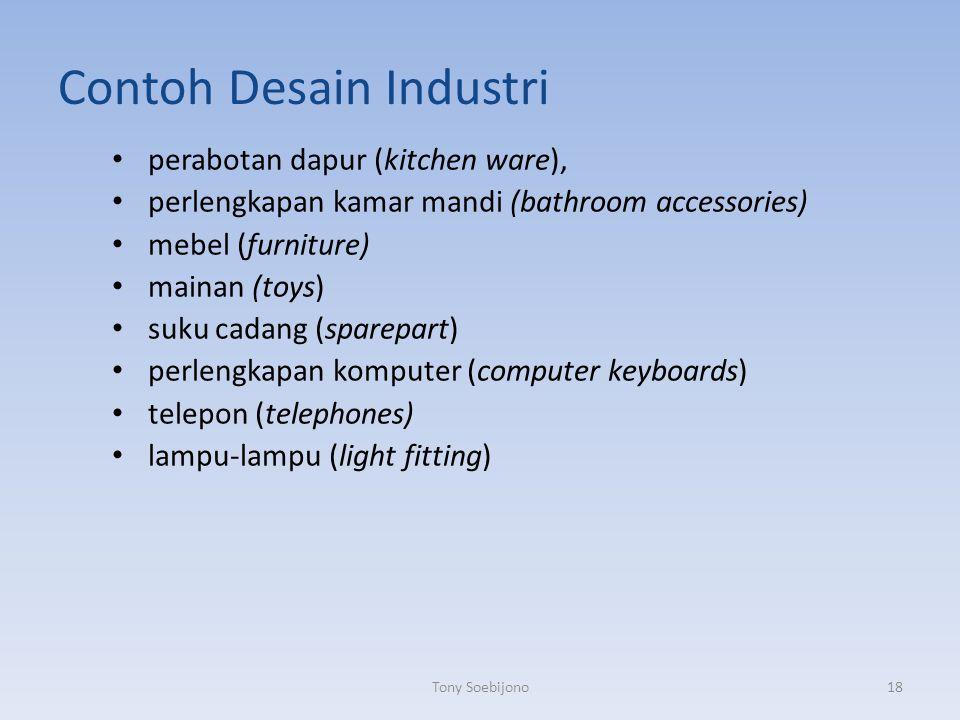Contoh Desain Industri perabotan dapur (kitchen ware), perlengkapan kamar mandi (bathroom accessories) mebel (furniture) mainan (toys) suku cadang (sp