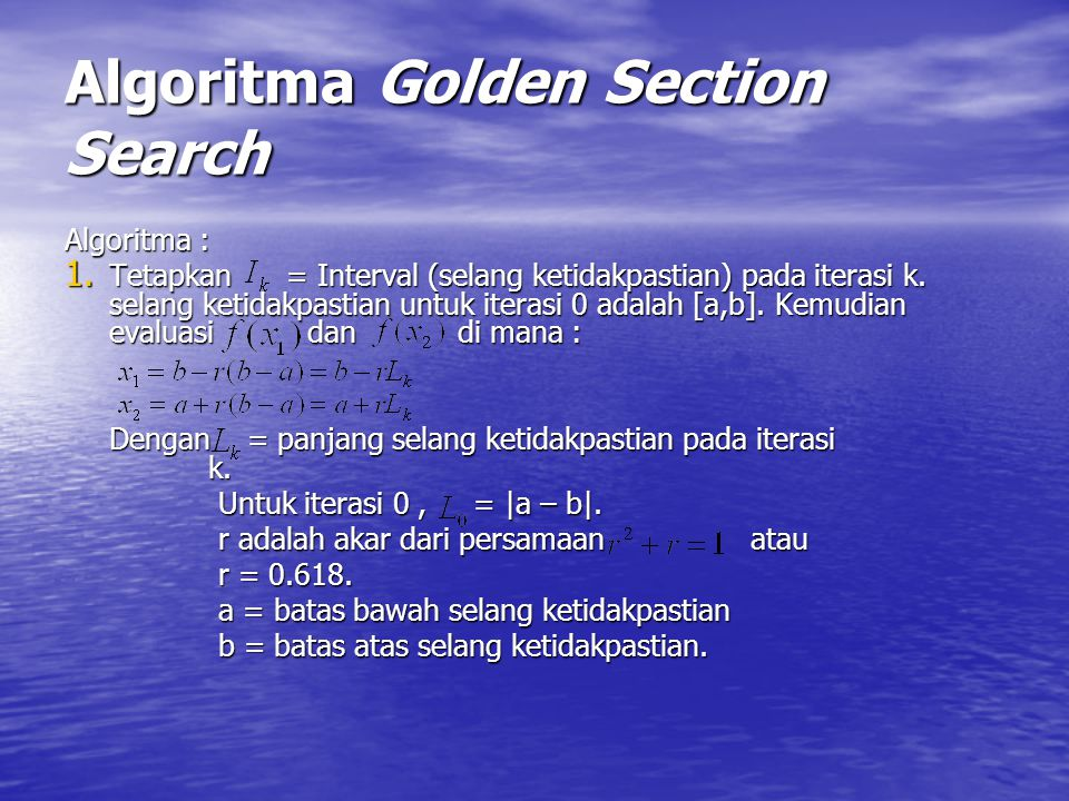 Algoritma Golden Section Search Algoritma : 1.