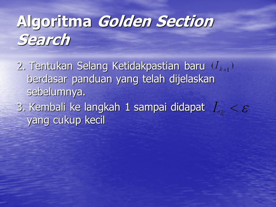 Algoritma Golden Section Search 2.
