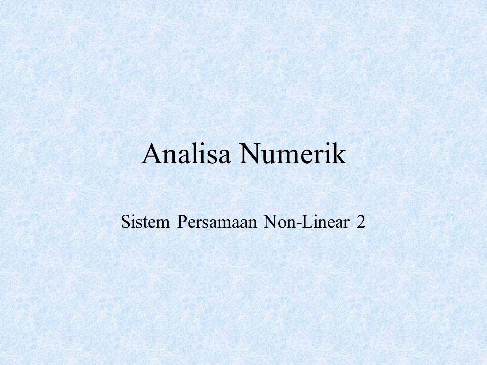 Analisa Numerik Sistem Persamaan Non-Linear 2