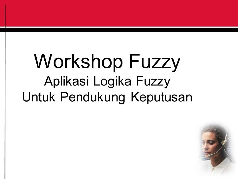 Fuzzy DSS Fuzzy Database (Fuzzy Model Tahani,Fuzzy Model Umano) Fuzzy Clustering (FCM,FPCM,FuzzySubtractive) Fuzzy Linear Programming(FLP) Fuzzy Integer Trasportasi Problem Fuzzy Multy-Attribut Decision Making Fuzzy Multy-Expert Multy-Attribut Decision Making dll.