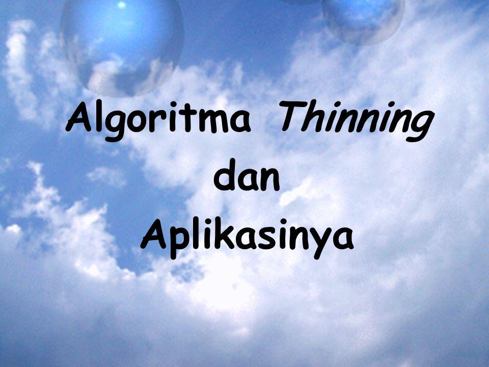 Algoritma Thinning dan Aplikasinya