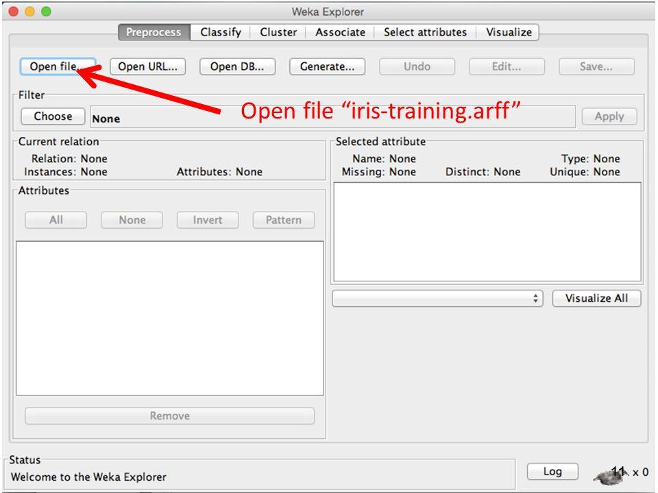 "11 Open file ""iris-training.arff"""