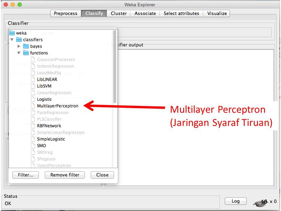 16 Multilayer Perceptron (Jaringan Syaraf Tiruan)