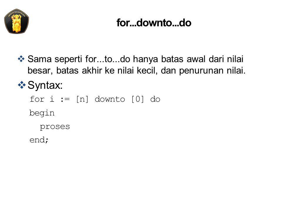 for...downto...do: flowchart i = n i > 0 ? i > 0 ? start Y N stop do x i = i-1