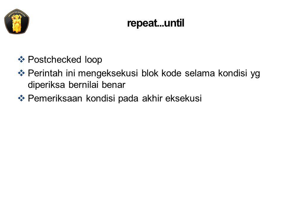repeat...until: flowchart Do x Kondisi = true ? Kondisi = true ? start Y N stop