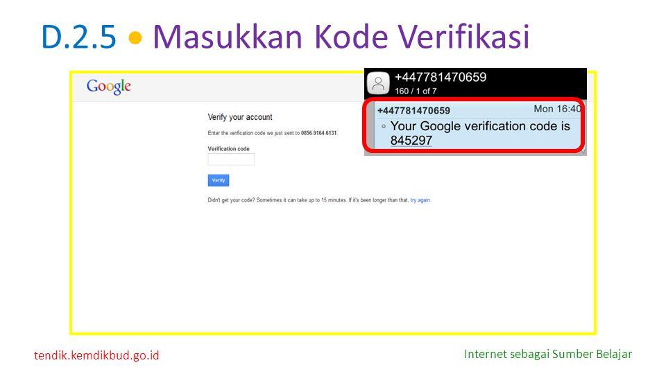 tendik.kemdikbud.go.id Internet sebagai Sumber Belajar D.2.5  Masukkan Kode Verifikasi