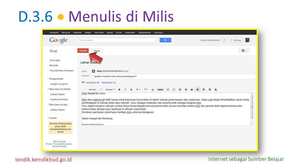 tendik.kemdikbud.go.id Internet sebagai Sumber Belajar D.3.6  Menulis di Milis