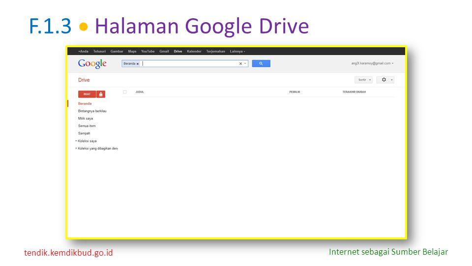 tendik.kemdikbud.go.id Internet sebagai Sumber Belajar F.1.3  Halaman Google Drive